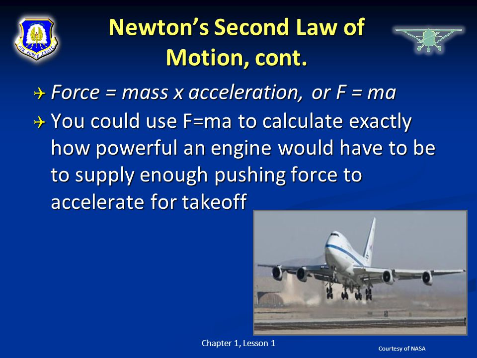 Newton's Second Law of Motion, cont.