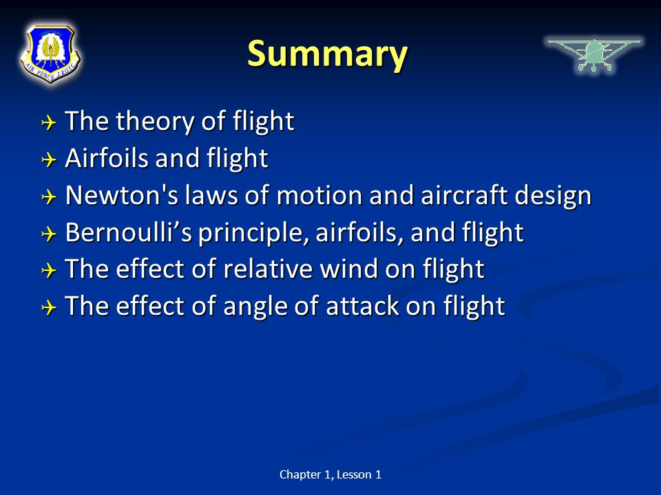 Summary The theory of flight Airfoils and flight