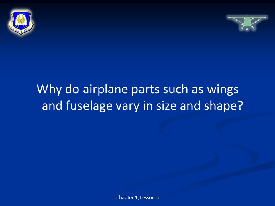 Why do airplane parts such as wings and fuselage vary in size and shape