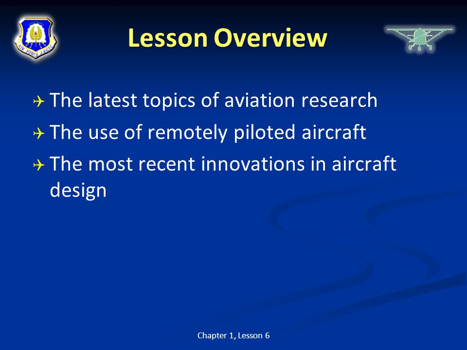 Lesson Overview The latest topics of aviation research