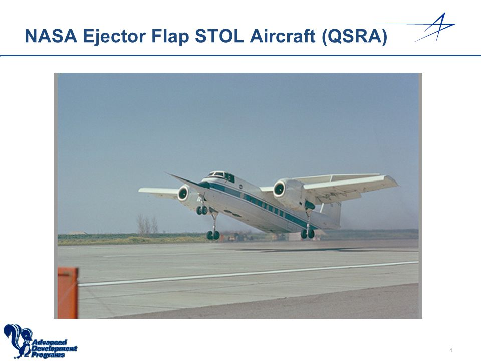 NASA Ejector Flap STOL Aircraft (QSRA)