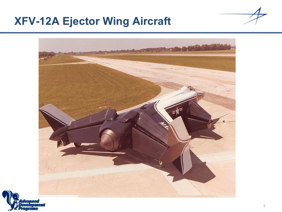 XFV-12A Ejector Wing Aircraft