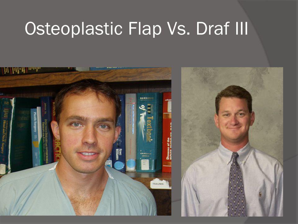 Osteoplastic Flap Vs. Draf III