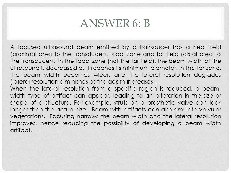 Answer 6: b