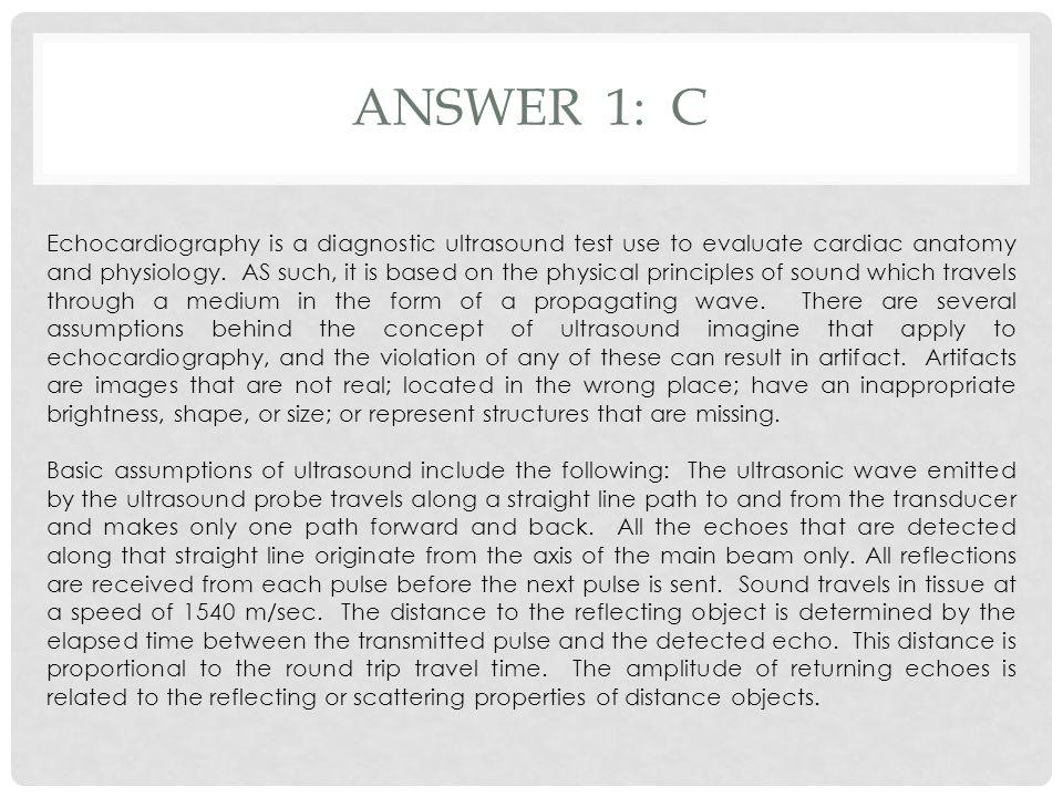 Answer 1: C