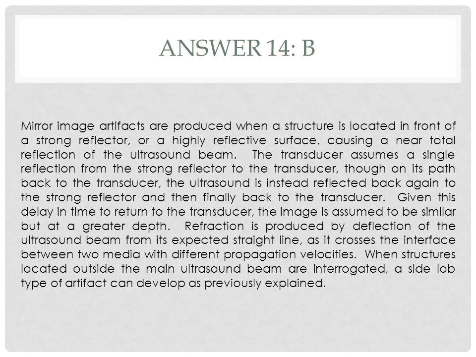 Answer 14: b