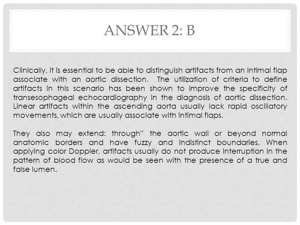 Answer 2: B