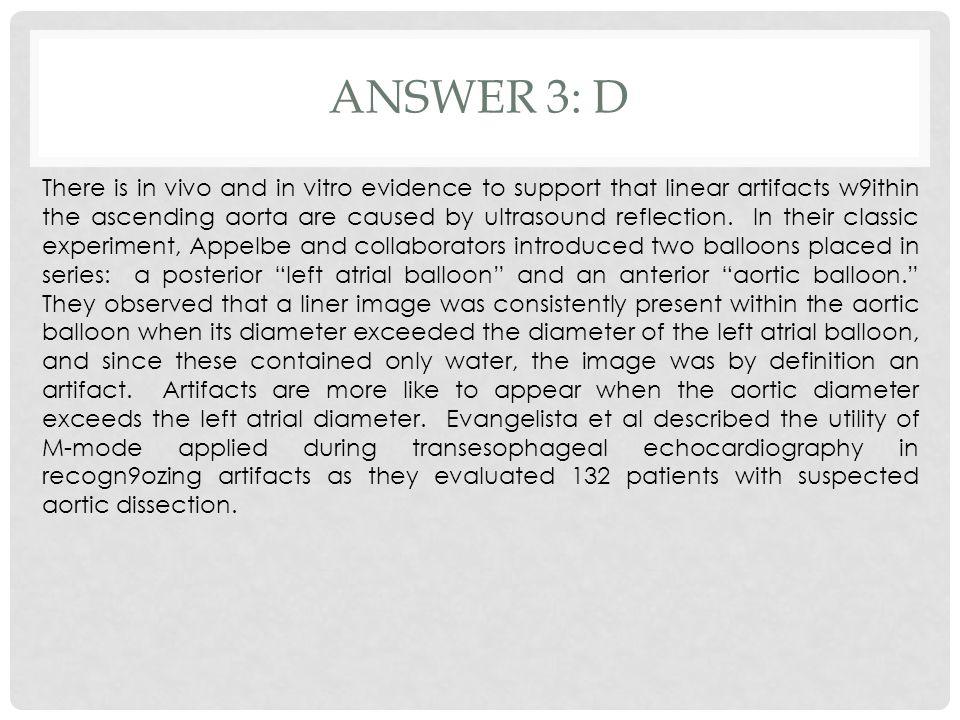 Answer 3: D
