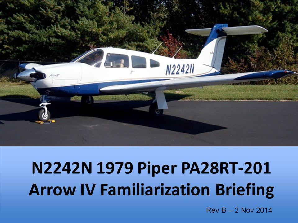 N2242N 1979 Piper PA28RT-201 Arrow IV Familiarization Briefing