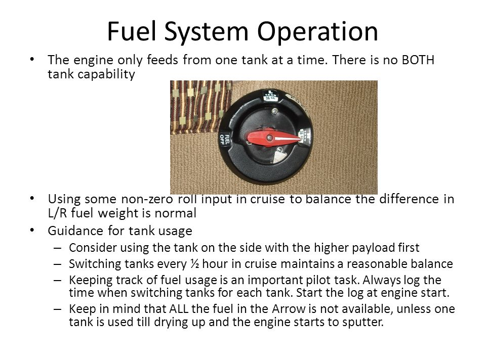 Fuel System Operation The engine only feeds from one tank at a time. There is no BOTH tank capability.