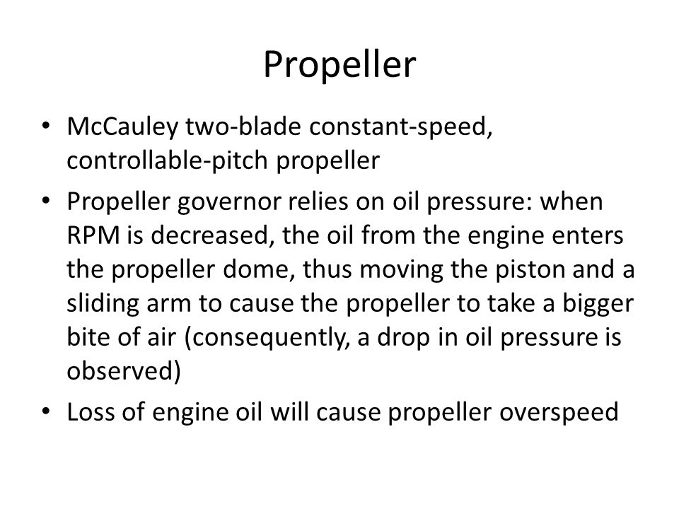 Propeller McCauley two-blade constant-speed, controllable-pitch propeller.
