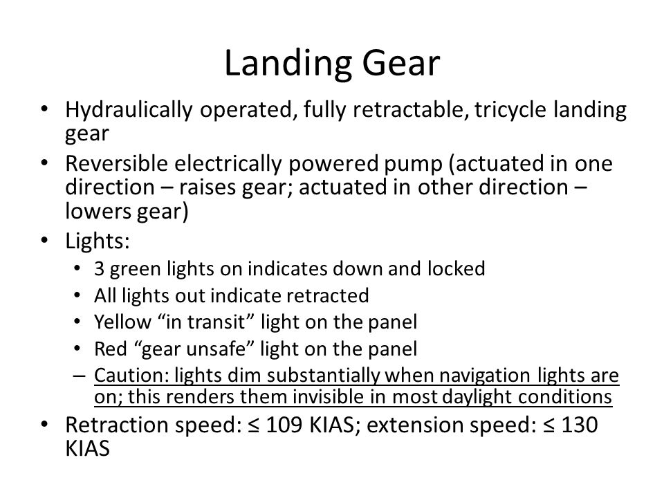 Landing Gear Hydraulically operated, fully retractable, tricycle landing gear.