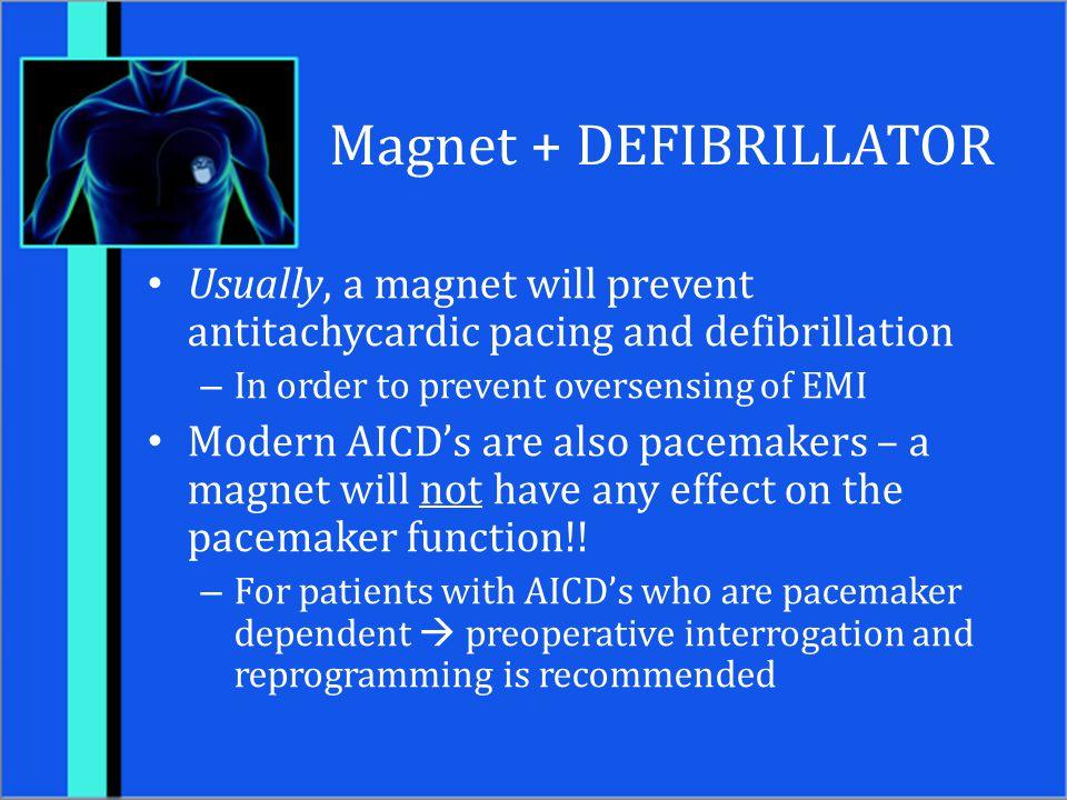 Magnet + DEFIBRILLATOR