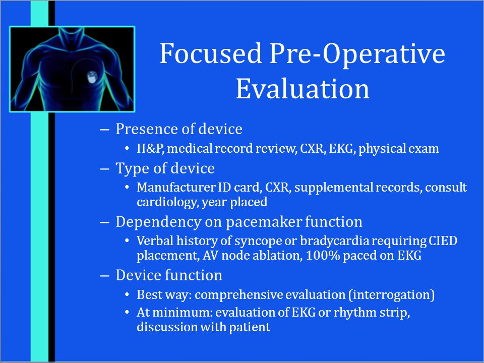 Focused Pre-Operative Evaluation