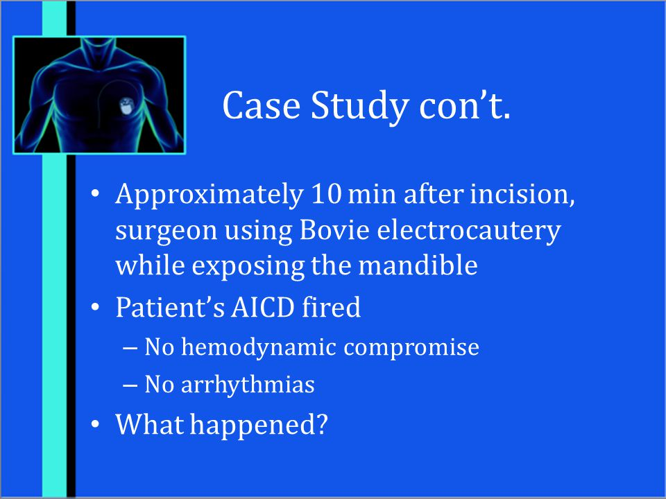 Case Study con't. Approximately 10 min after incision, surgeon using Bovie electrocautery while exposing the mandible.
