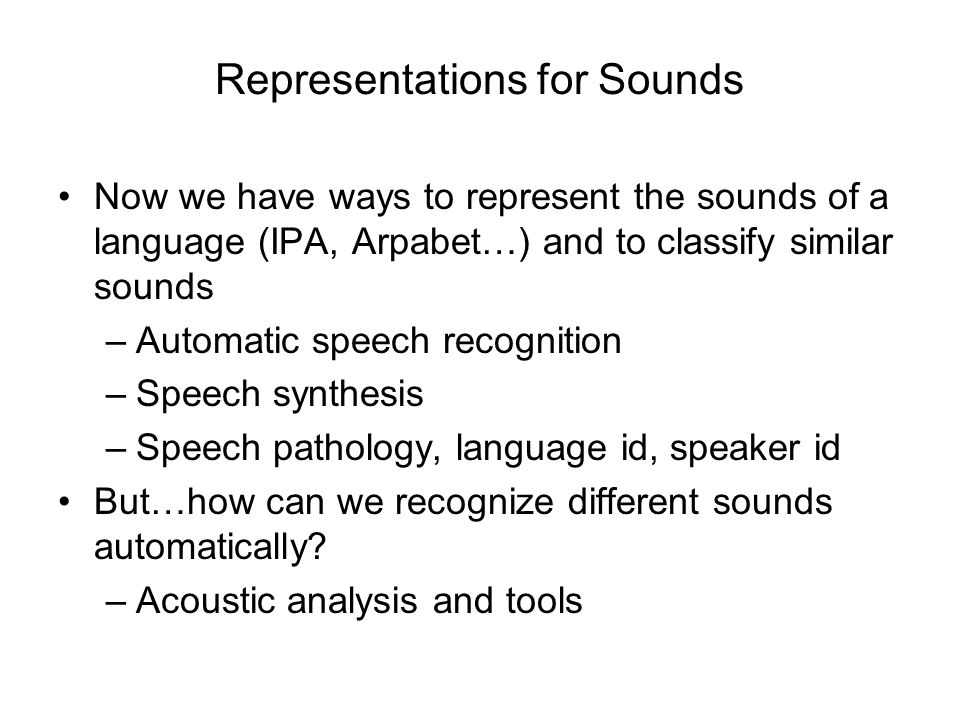 Representations for Sounds
