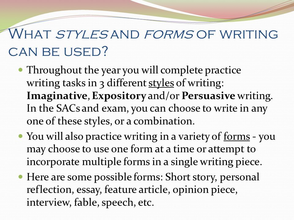 What styles and forms of writing can be used