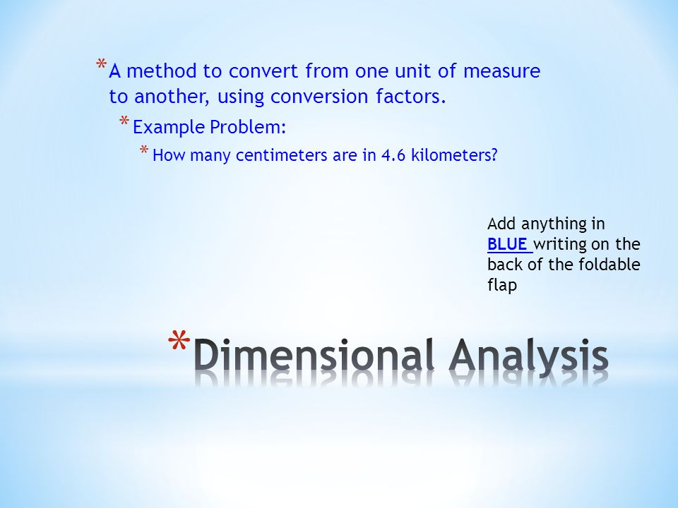A method to convert from one unit of measure to another, using conversion factors.