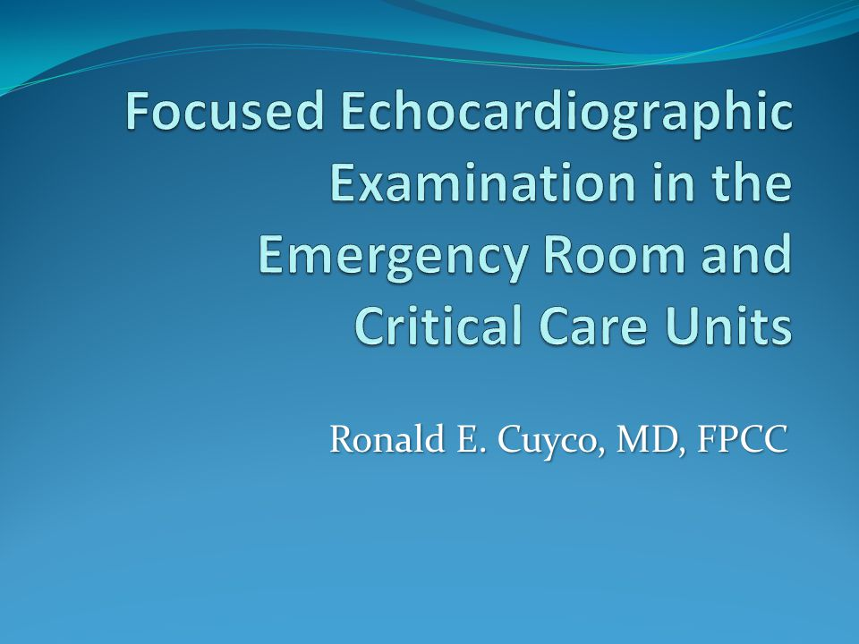 Focused Echocardiographic Examination in the Emergency Room and Critical Care Units