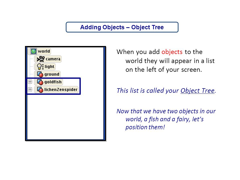 Adding Objects – Object Tree