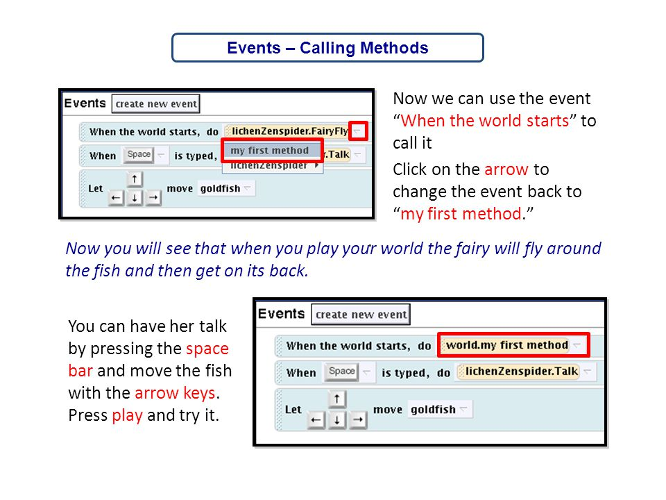 Events – Calling Methods
