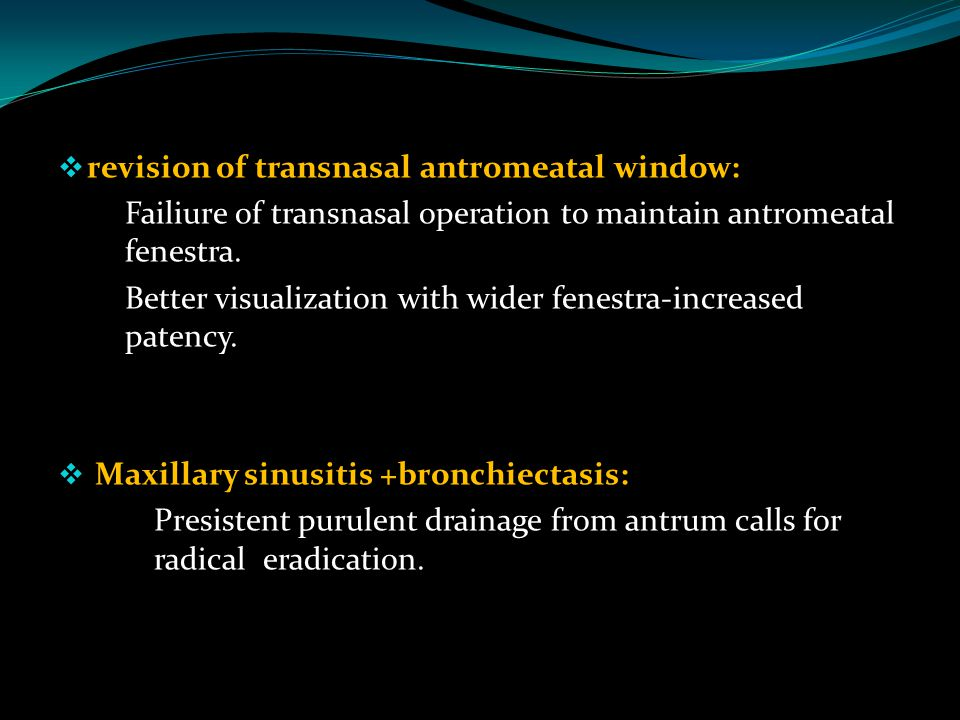revision of transnasal antromeatal window: