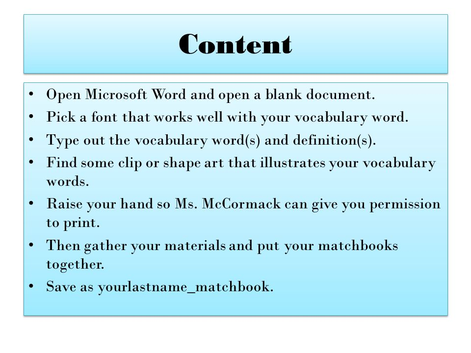 Content Open Microsoft Word and open a blank document.