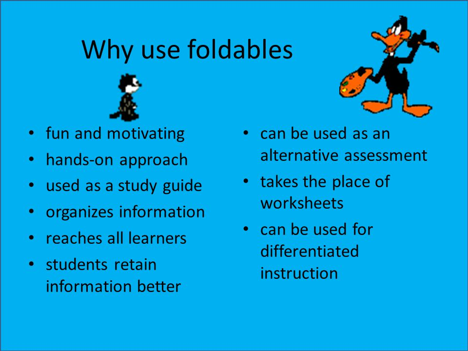 Why use foldables fun and motivating hands-on approach