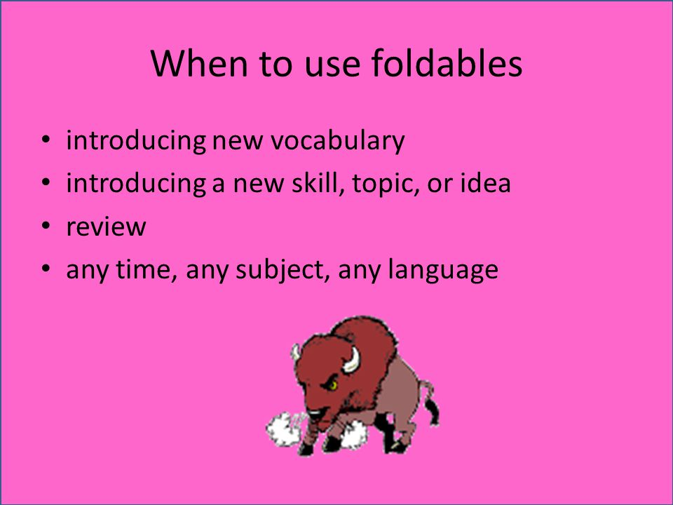 When to use foldables introducing new vocabulary