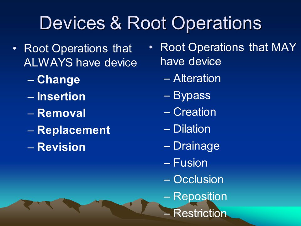 Devices & Root Operations