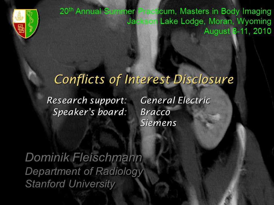 Research support: General Electric Speaker s board: Bracco Siemens