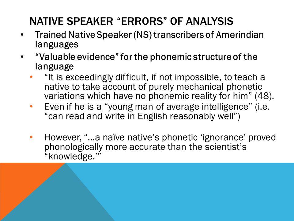 Native Speaker Errors of Analysis