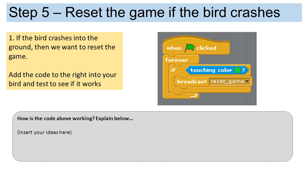 Step 5 – Reset the game if the bird crashes