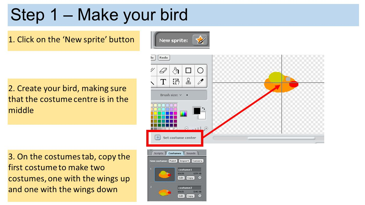Step 1 – Make your bird 1. Click on the 'New sprite' button
