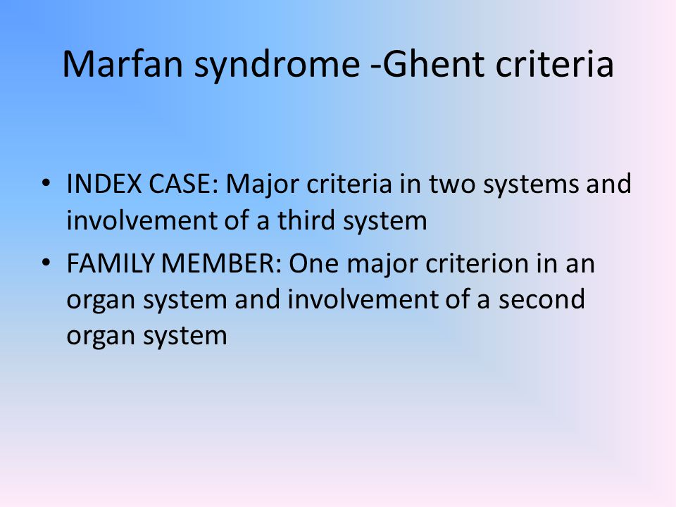 Marfan syndrome -Ghent criteria