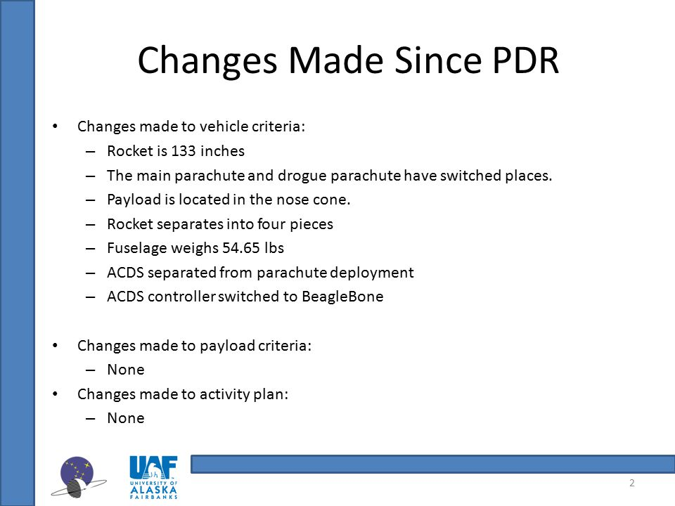 Changes Made Since PDR Changes made to vehicle criteria: