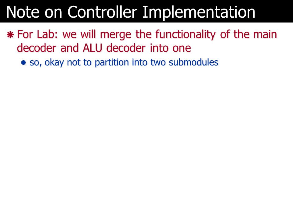 Note on Controller Implementation