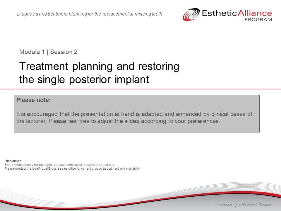 Module 1 | Session 2 Treatment planning and restoring the single posterior implant