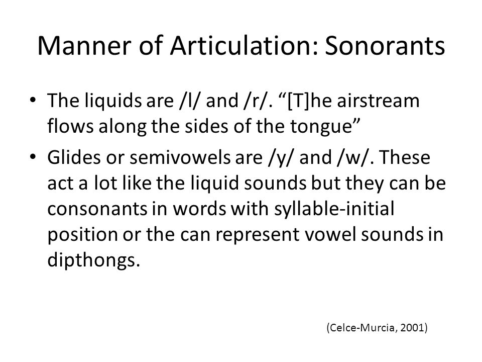 Manner of Articulation: Sonorants