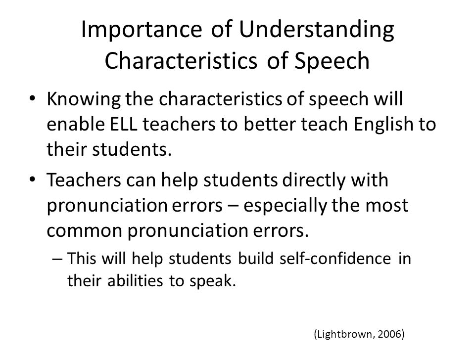 Importance of Understanding Characteristics of Speech