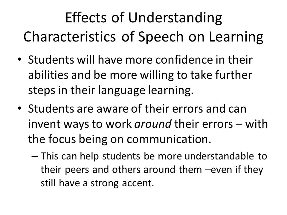 Effects of Understanding Characteristics of Speech on Learning