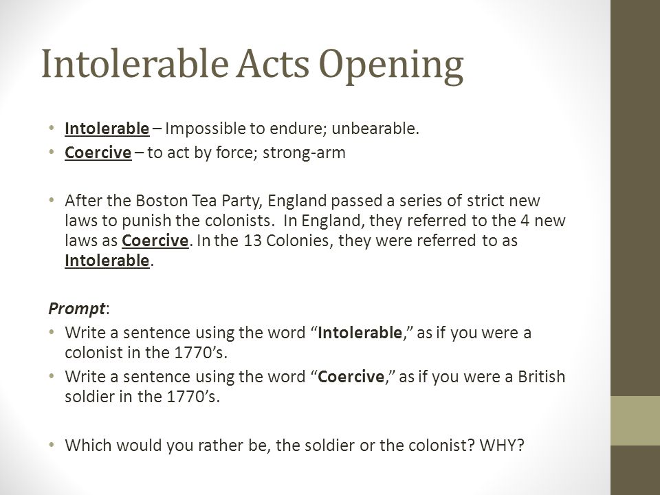Intolerable Acts Opening