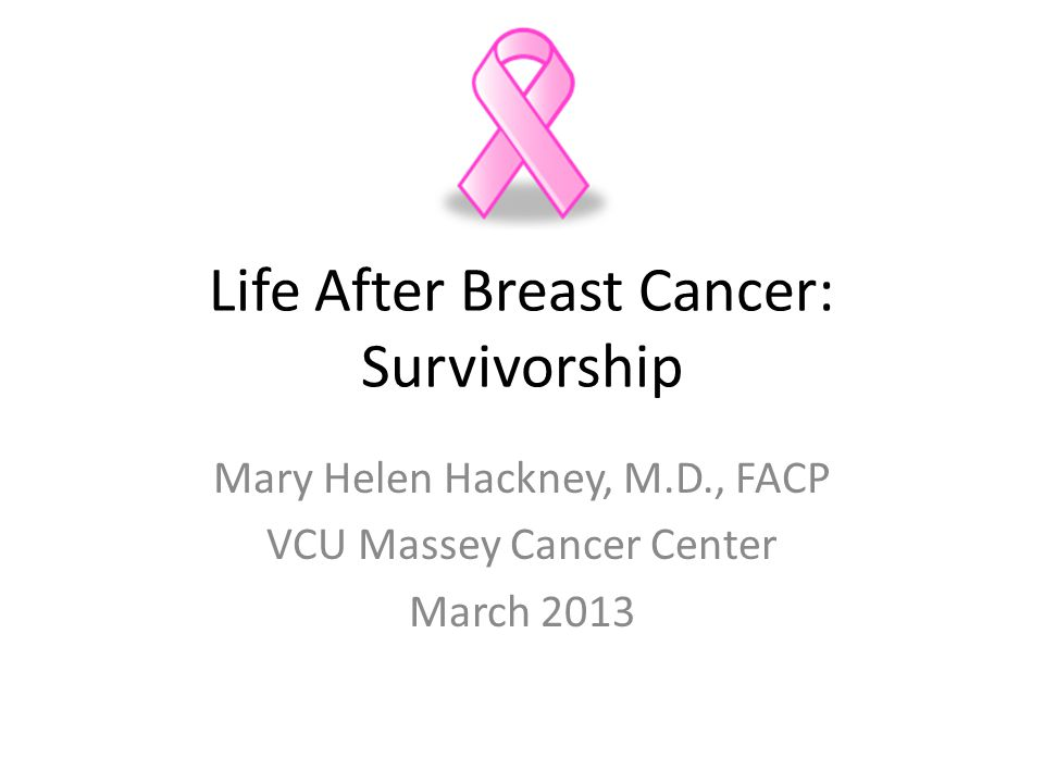 Life After Breast Cancer: Survivorship