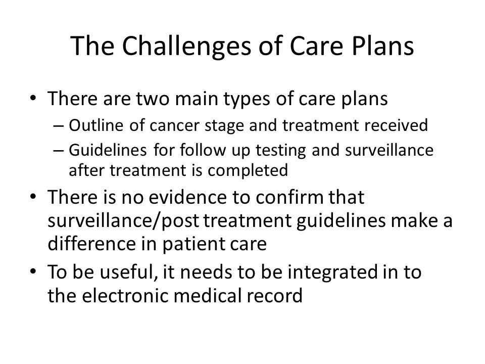 The Challenges of Care Plans