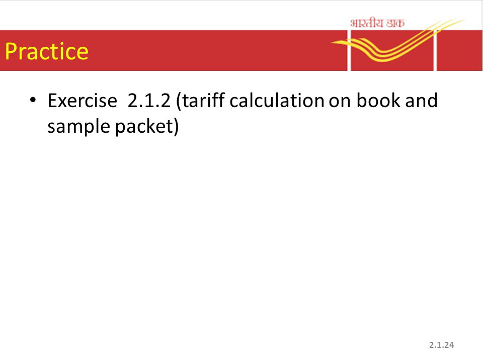 Practice Exercise 2.1.2 (tariff calculation on book and sample packet)