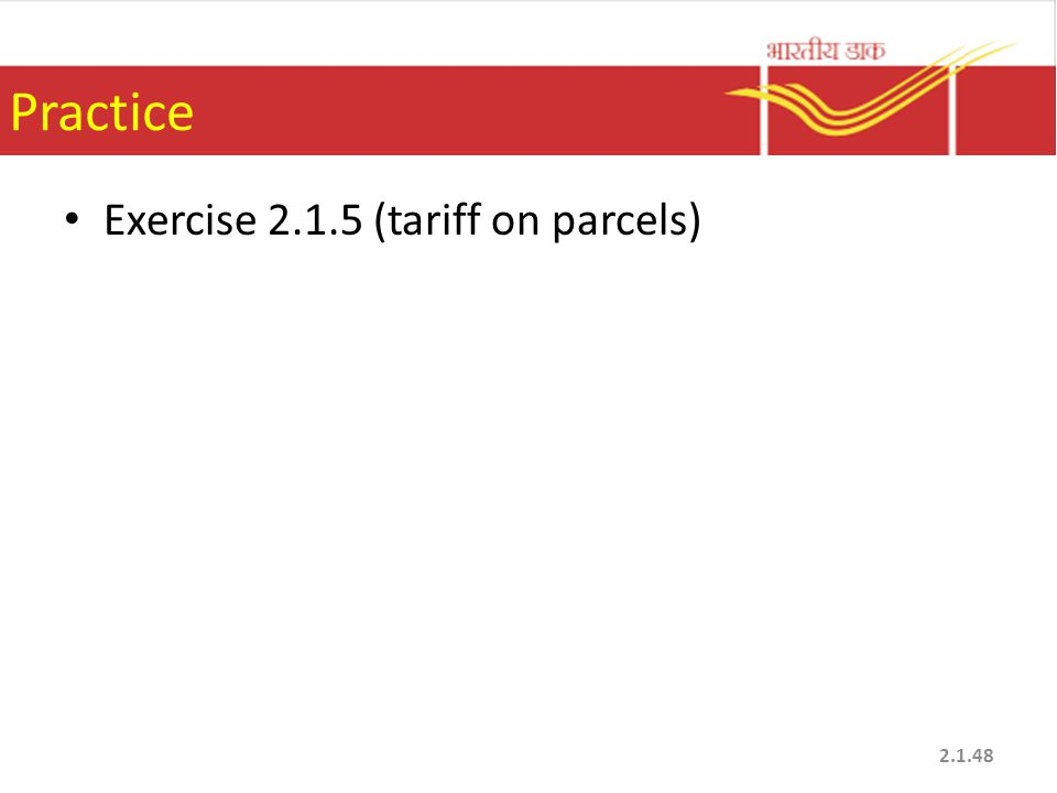 Practice Exercise 2.1.5 (tariff on parcels)