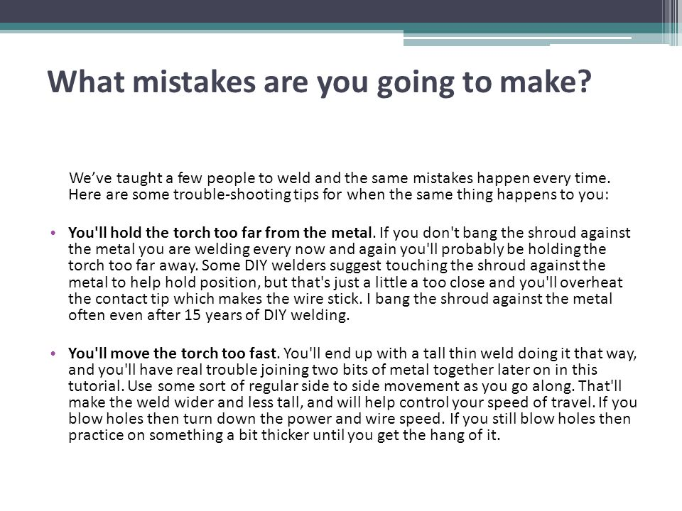 What mistakes are you going to make
