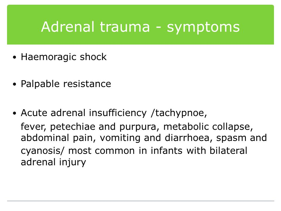 Adrenal trauma - symptoms