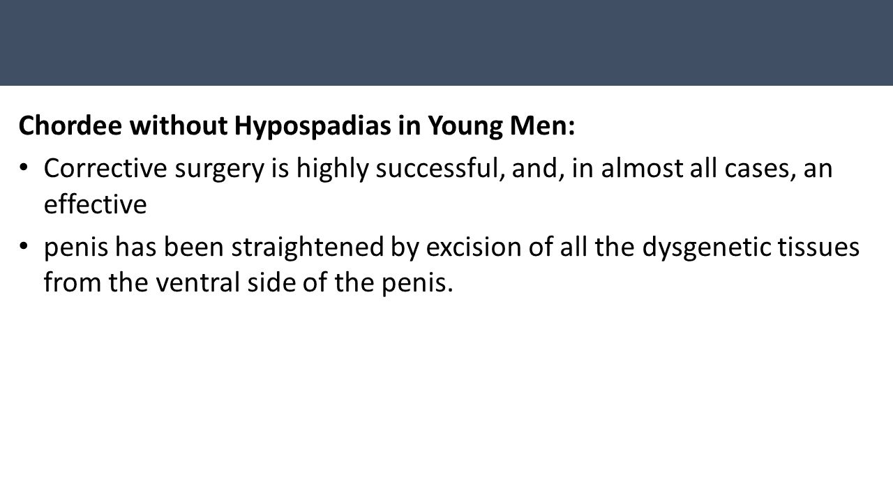 Chordee without Hypospadias in Young Men:
