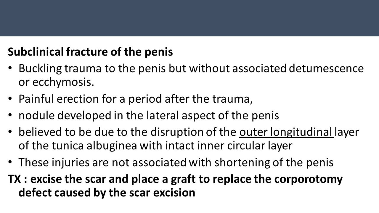 Subclinical fracture of the penis